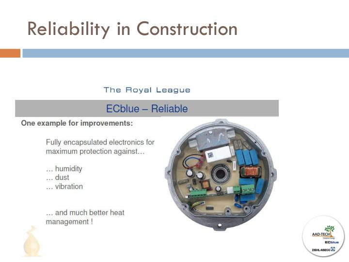 Reliability in Construction