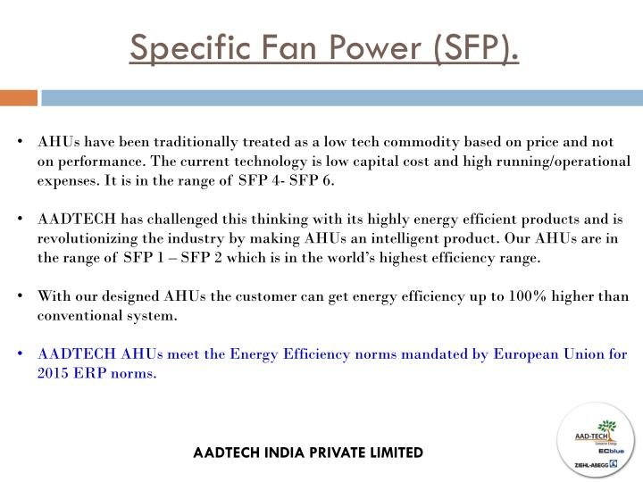 Specific Fan Power (SFP).