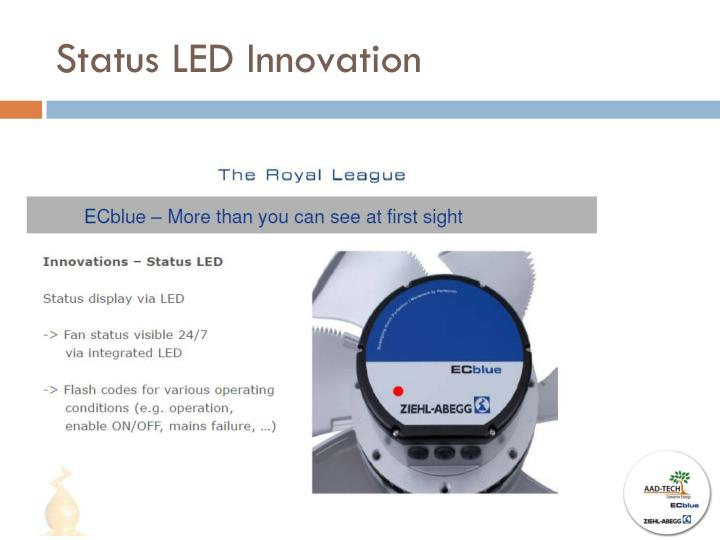 Status LED Innovation