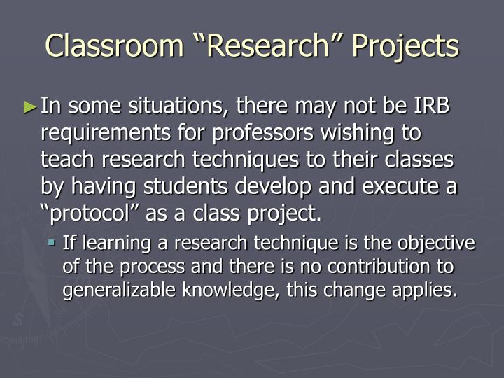 Classroom research projects