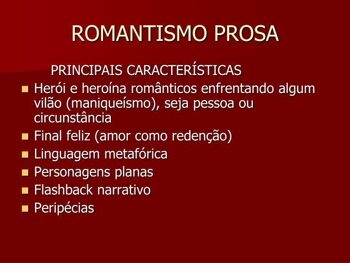ROMANTISMO PROSA
