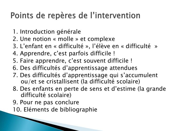 Points de repères de l'intervention