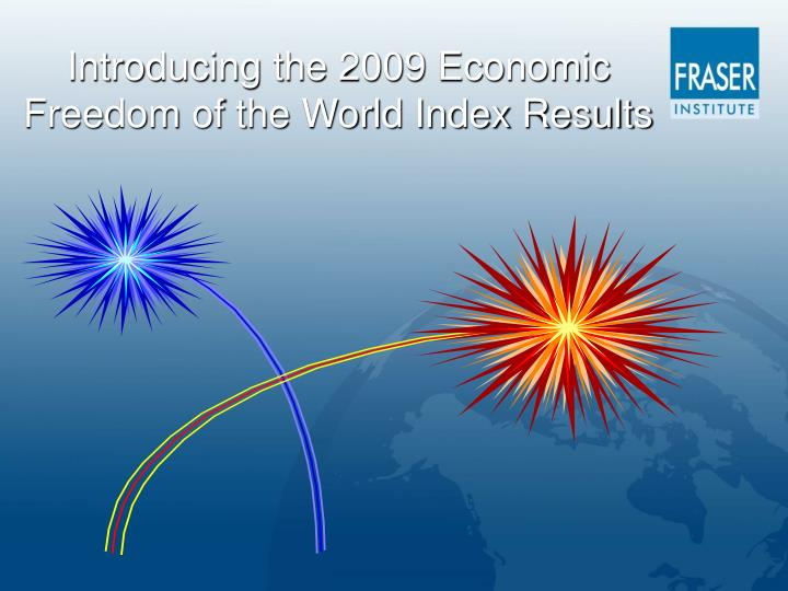 Introducing the 2009 Economic Freedom of the World Index Results