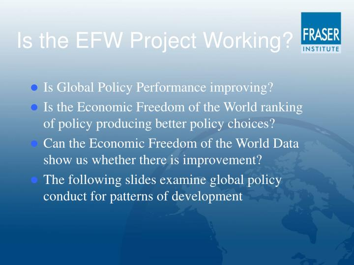 Is the EFW Project Working?