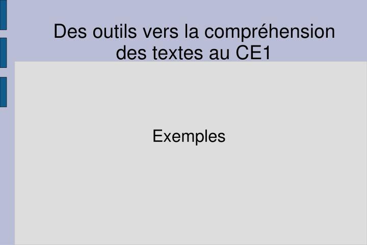 Des outils vers la compréhension des textes au CE1