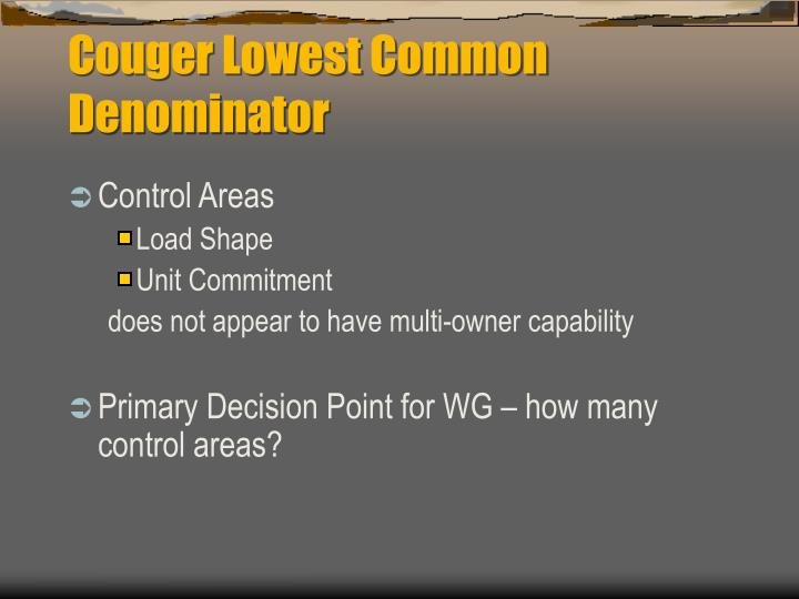 Couger Lowest Common Denominator