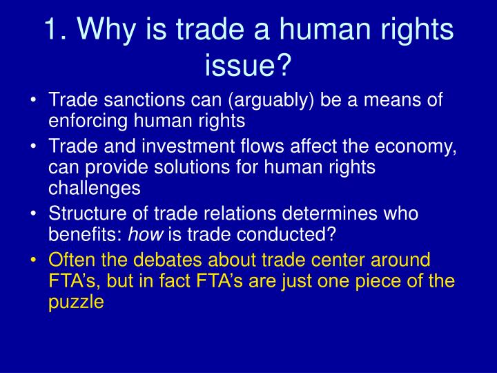 1. Why is trade a human rights issue?