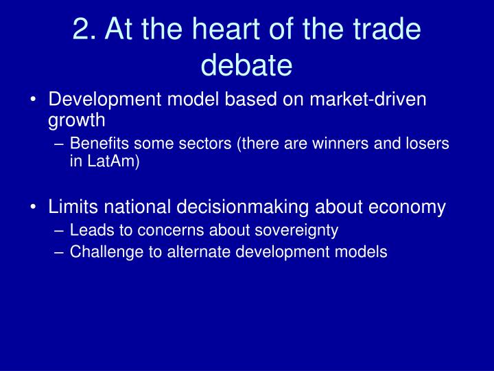2. At the heart of the trade debate