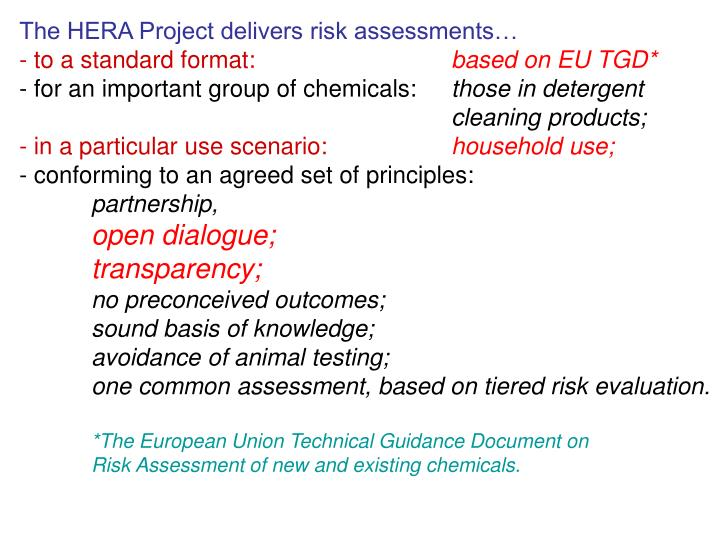 The HERA Project delivers risk assessments…