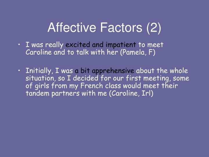 Affective Factors (2)