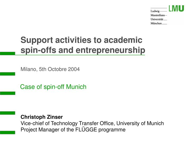 Case of spin off munich
