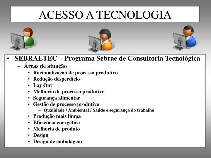 SEBRAETEC – Programa Sebrae de Consultoria Tecnológica