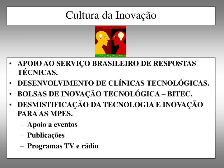 APOIO AO SERVIÇO BRASILEIRO DE RESPOSTAS TÉCNICAS.