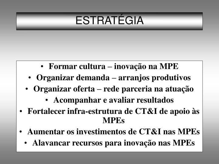 Formar cultura – inovação na MPE
