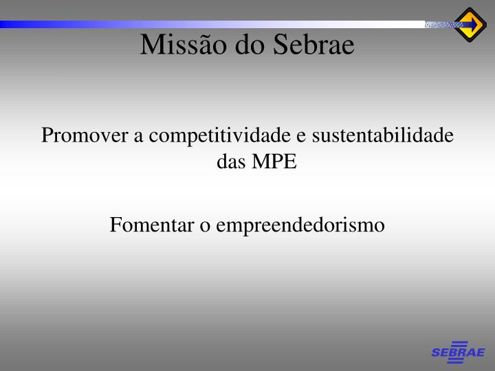 Promover a competitividade e sustentabilidade das MPE