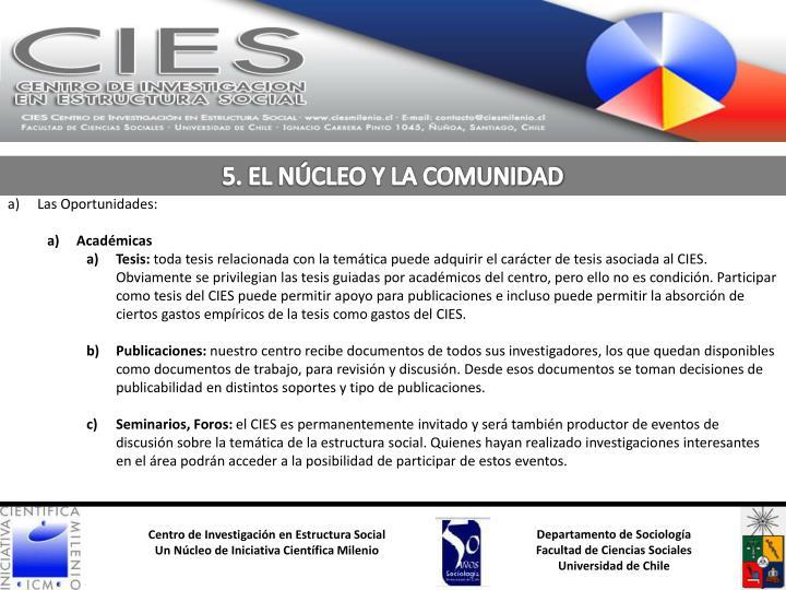 5. EL NÚCLEO Y LA COMUNIDAD