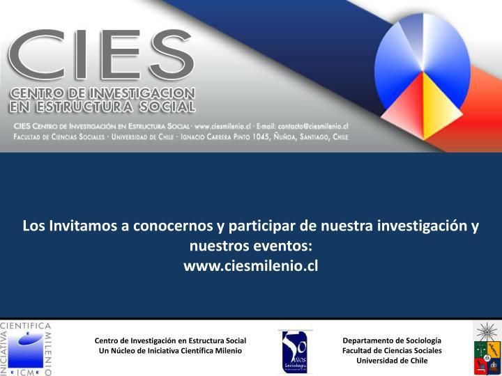 Los Invitamos a conocernos y participar de nuestra investigación y nuestros eventos: