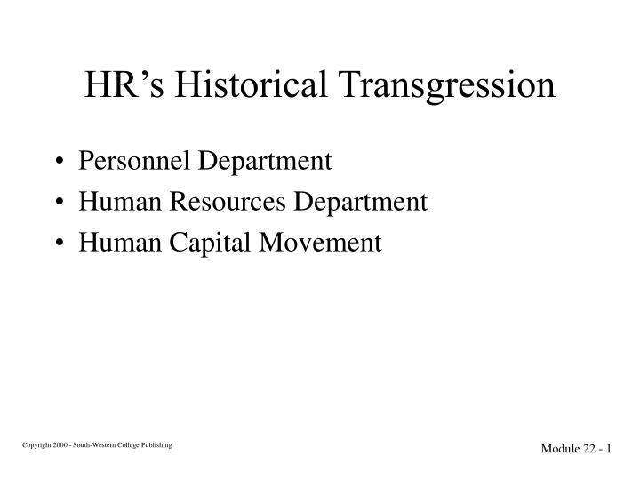 Hr s historical transgression