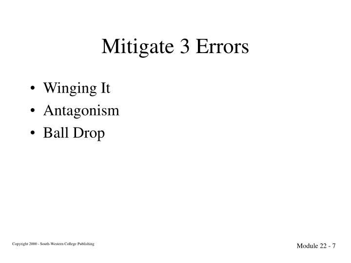 Mitigate 3 Errors