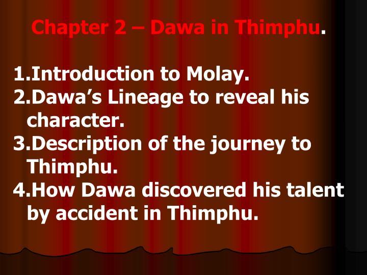 Chapter 2 – Dawa in Thimphu