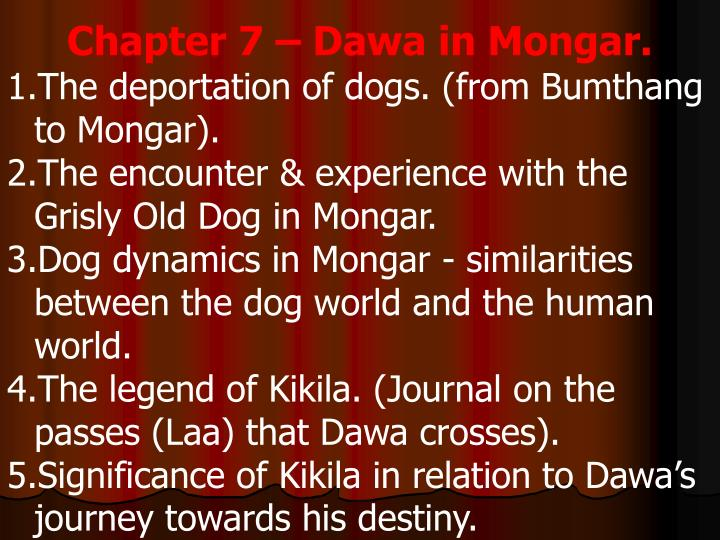 Chapter 7 – Dawa in Mongar.