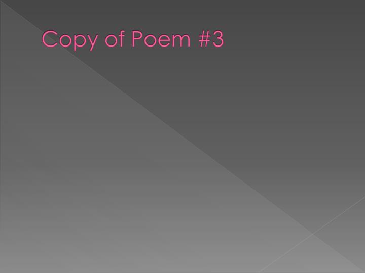 Copy of Poem #3