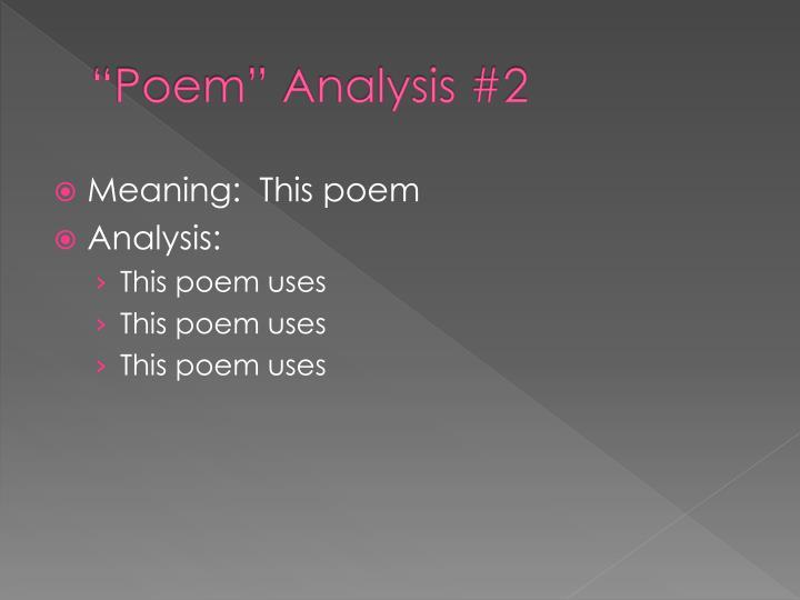 """""""Poem"""""""