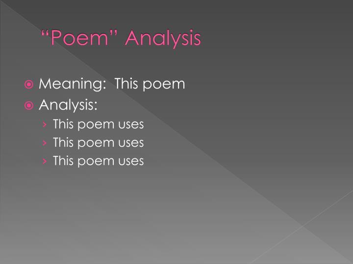 """Poem"" Analysis"