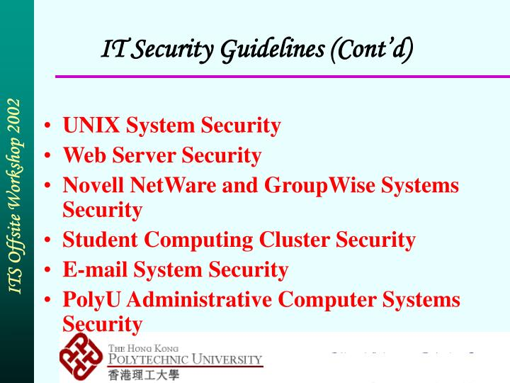IT Security Guidelines (Cont'd)