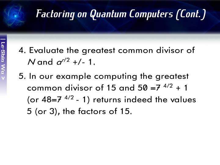Factoring on Quantum Computers (Cont.)