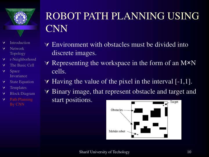 ROBOT PATH PLANNING USING CNN