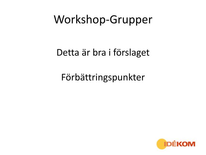 Workshop-Grupper
