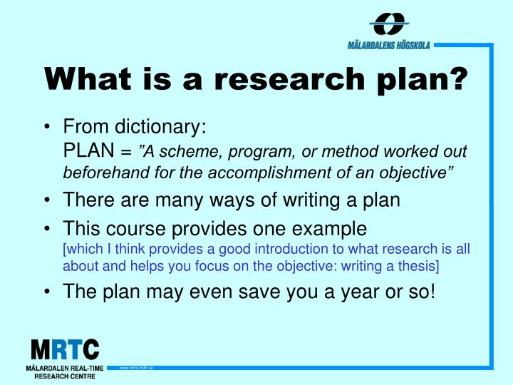 What is a research plan?