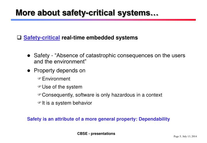More about safety-critical systems…