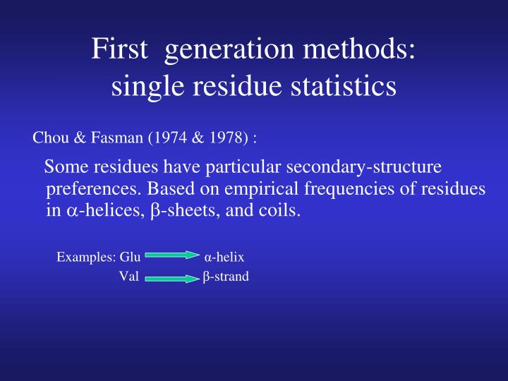 First  generation methods: