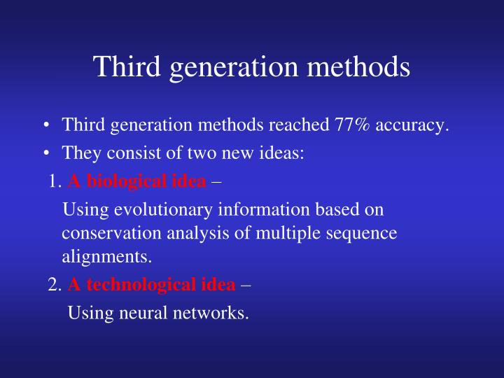 Third generation methods