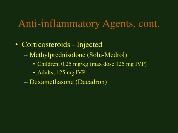 Anti-inflammatory Agents, cont.