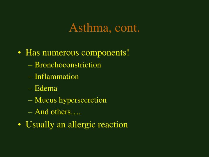 Asthma, cont.