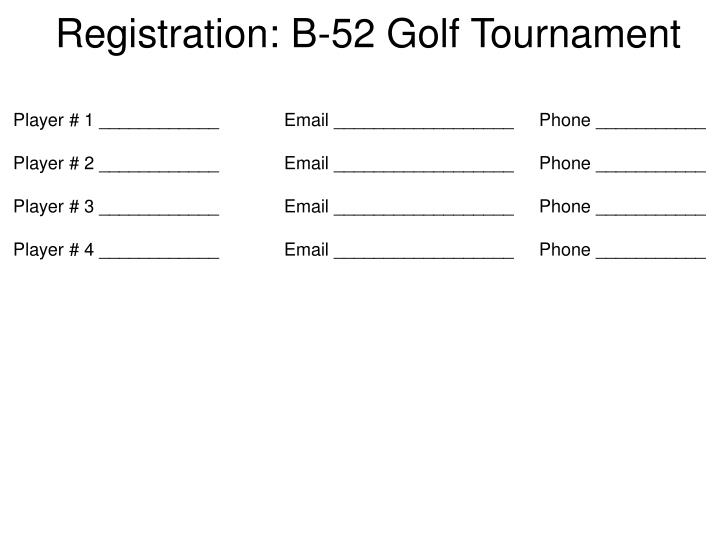 Registration: B-52 Golf Tournament