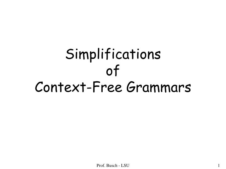 Simplifications of context free grammars