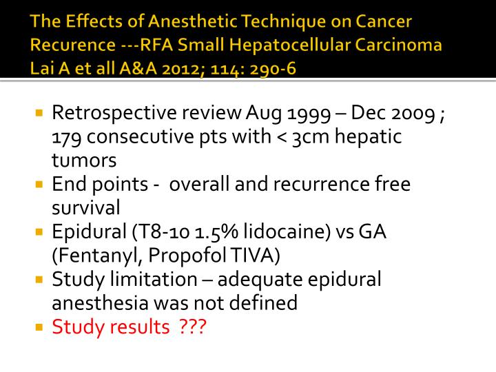 The Effects of Anesthetic Technique on Cancer