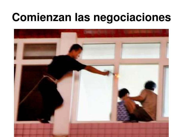 Comienzan las negociaciones