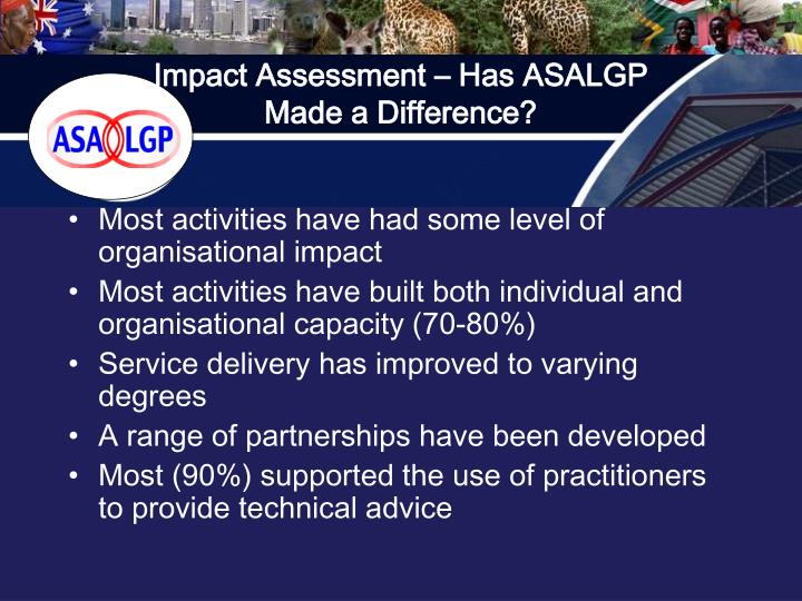 Impact Assessment – Has ASALGP