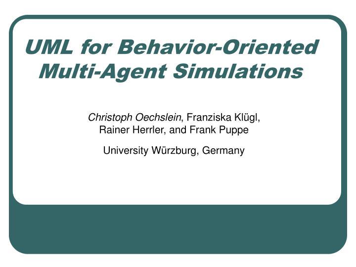 UML for Behavior-Oriented Multi-Agent Simulations
