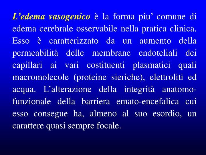 L'edema vasogenico