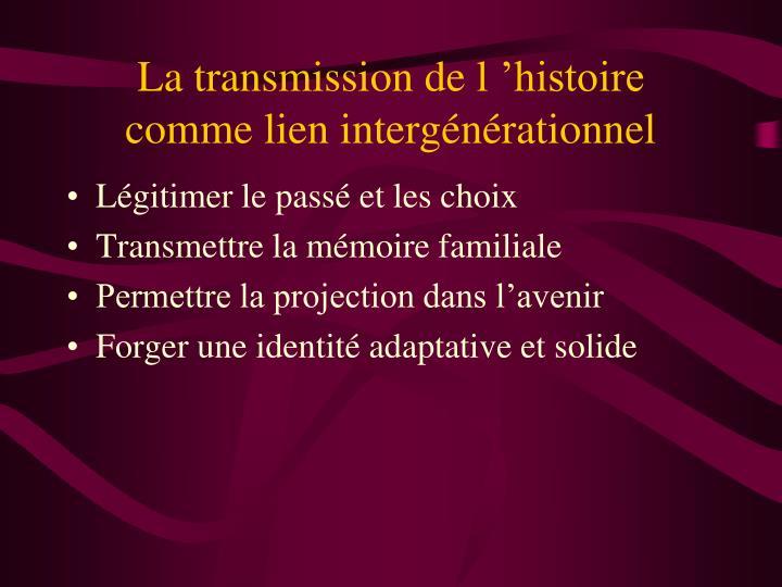 La transmission de l'histoire
