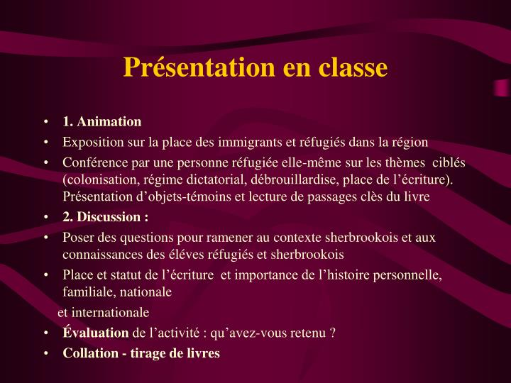 Présentation en classe