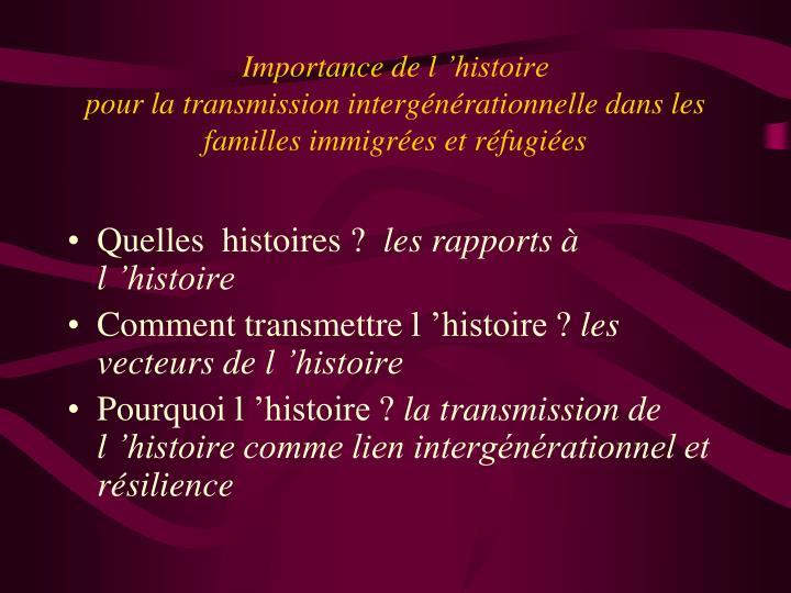 Importance de l'histoire