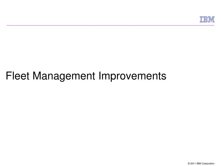 Fleet Management Improvements