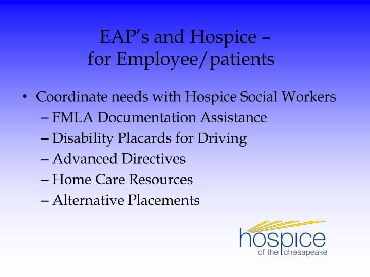EAP's and Hospice –